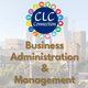 Career Learning Communities (CLC) - Business Administration & Management