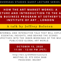 How the Art Market Works: a Lecture and Introduction to the Art & Business Program at Sotheby's Institute of Art, London