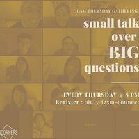 International Graduate Students - Small Talk Over Big Questions