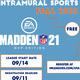 Intramural: Madden 21 Online Tournament