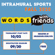 Intramural: Words With Friends Tournament