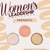 Flier with a sketched design, including icons of a book and movie clapboard inside circles. Text includes Women's Leadership Institute Presents: A book and movie series. the center.fsu.edu/WLI