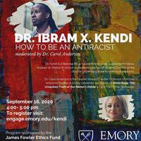 Dr. Ibram X. Kendi Webinar -- How to be an Antiracist