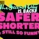 The Second City: SAFER, SHORTER AND STILL SO FUNNY