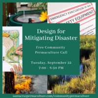 Design for Mitigating Disaster: Free Community Permaculture Call