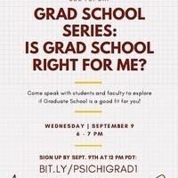 PSI CHI: Is Grad School Right for me?