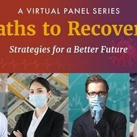 Paths to Recovery Panel 1: Healthcare in Pandemic Times: An Interdisciplinary Approach