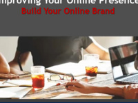 Improving Your Online Presence: Build Your Online Brand