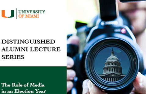 The Distinguished Alumni Lecture Series: The Role of Media in an Election Year