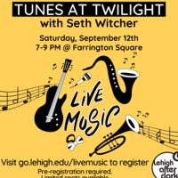 Tunes at Twilight  | Lehigh After Dark