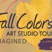 Fall Colors Studio Tour: Reimagined