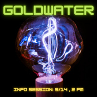 Goldwater Information Session