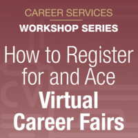 How to Register for and Ace Virtual Career Fairs