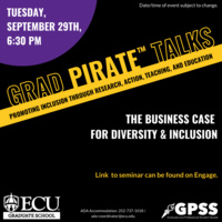 Grad PIRATE Talk: The Business Case for Diversity & Inclusion