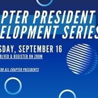Chapter President Development Series - September