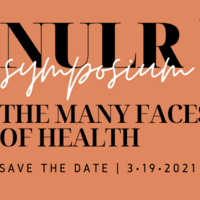 Northeastern University Law Review: The Many Faces of Health