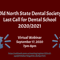Old North State Dental Society: Last Call for Dental School