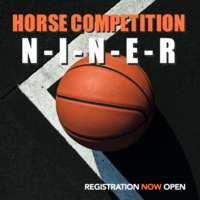 "Horse ""N-I-N-E-R"" Competition"