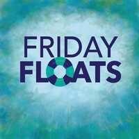 Friday Float