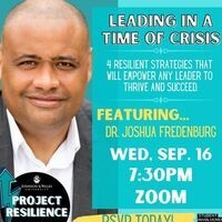Project Resilience: Leading In A Time of Crisis