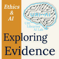 Exploring Evidence: Ethics and AI - Online Workshops