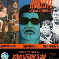 "The CLAA Presents: ""Noreste"" a Virtual Exhibition"