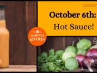 Harvest Kitchen: Hot Sauce