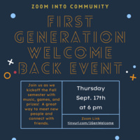 Zoom Into Community: First Generation Welcome Back Event