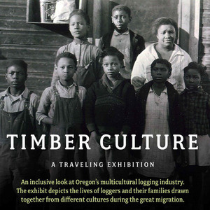 Event: Exhibit: Timber Culture