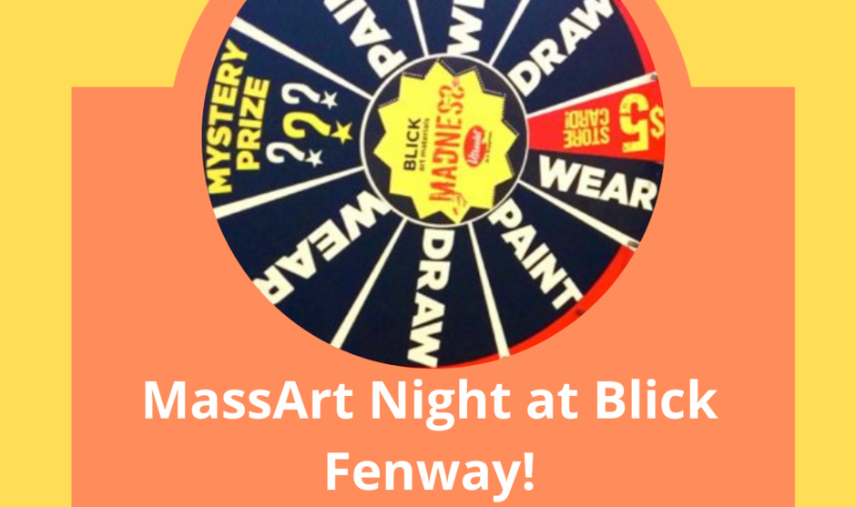 MassArt Night at Blick Fenway Flyer