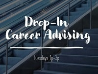 Drop in Career Advising: Tuesdays 1-3 PM