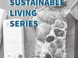 Sustainable Living Series