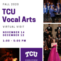 TCU Vocal Arts Fall 2020 Virtual Visit