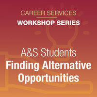 A&S Students: Finding Alternative Opportunities