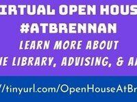 Virtual Open House #AtBrennan: Learn more about the library, advising, and more.