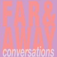 FAR & Away Conversations: Artist Kelly Lloyd & Writer Yalie Kamara