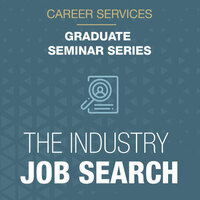 The Industry Job Search Seminar Series for Grad Students