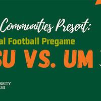 'Canes Community Virtual Pregame - FSU v. UM