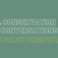 Conservation Conversations: The Policy Perspective