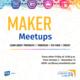 Creat'R Lab Maker Meetups