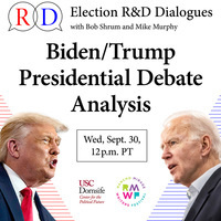 Election R&D Dialogues: First Biden vs. Trump Debate