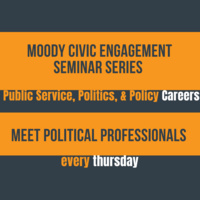 Moody Civic Engagement Careers Series: Find Spaces To Make a Difference