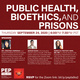PEP TALKS: Bioethics, Public Health and Prison