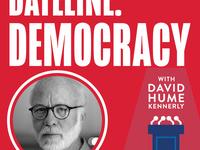 Dateline: Democracy | David Hume Kennerly