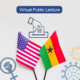Public Lecture: Presidential Elections 2020! What is at Stake in the USA and Ghana