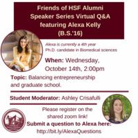 Friends of HSF Alumni Speaker Series Virtual Q&A featuring Alexa Kelly '16