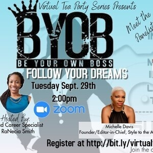 MSU Virtual Tea Party: BYOB: Be Your Own Boss-Follow Your Dreams