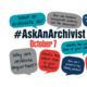 #AskAnArchivist October 7