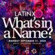 Latinx: What's in a Name?
