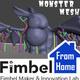 Fimbel From Home: Monster Mesh